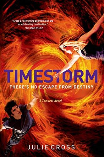 9780312568917: Timestorm: A Tempest Novel (The Tempest Trilogy)