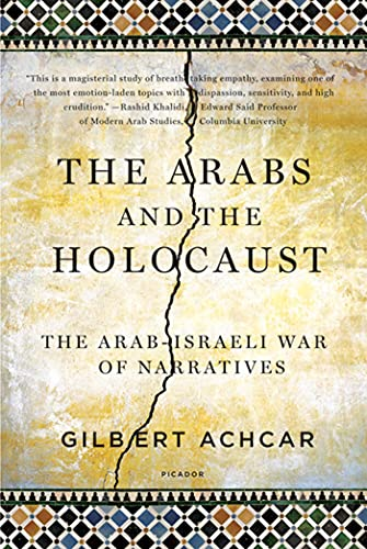 9780312569204: The Arabs and the Holocaust: The Arab-Israeli War of Narratives