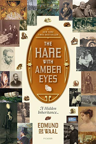 9780312569372: The Hare with Amber Eyes: A Hidden Inheritance