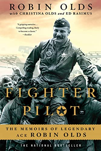 9780312569518: Fighter Pilot: The Memoirs of Legendary Ace Robin Olds