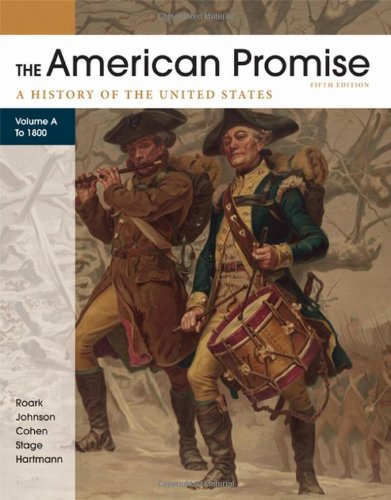 9780312569549: The American Promise, Volume A: A History of the United States: To 1800