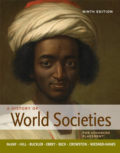 9780312569693: A History of World Societies, High School Edition