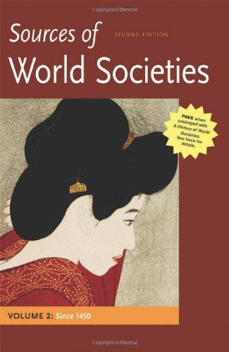 9780312569723: 2: Sources of World Societies, Volume II: Since 1450