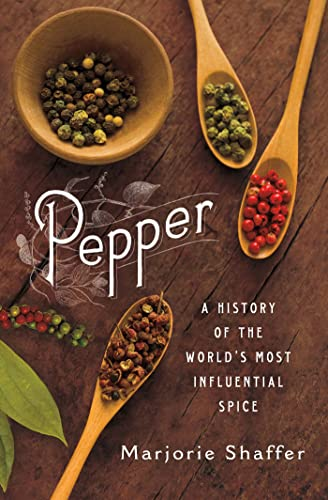 9780312569891: Pepper: A History of the World's Most Influential Spice