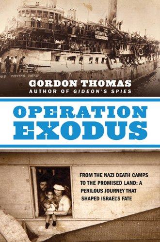 Operation Exodus: From the Nazi Death Camps: Thomas, Gordon