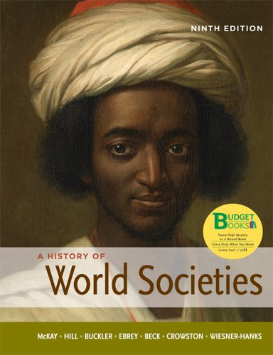 A history of world societies, combined volume ninth edition.