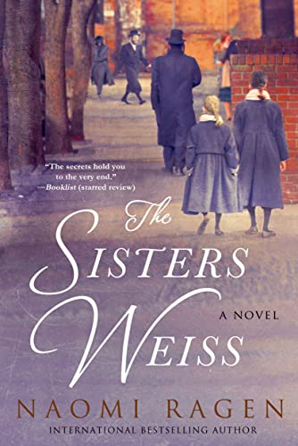 9780312570200: The Sisters Weiss: A Novel