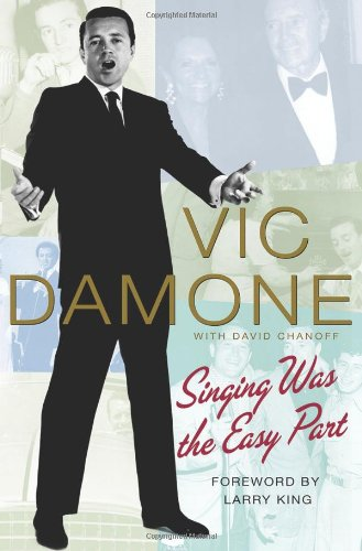 Singing Was the Easy Part: Viv Damone