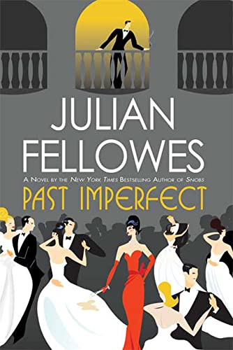 Past Imperfect: Fellowes, Julian