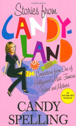 Stories from Candyland : Confections from One: Spelling, Candy