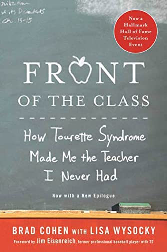 9780312571399: Front of the Class: How Tourette Syndrome Made Me the Teacher I Never Had