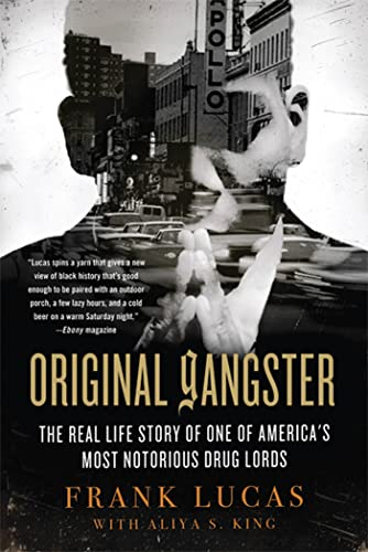 9780312571641: Original Gangster: The Real Life Story of One of America's Most Notorious Drug Lords