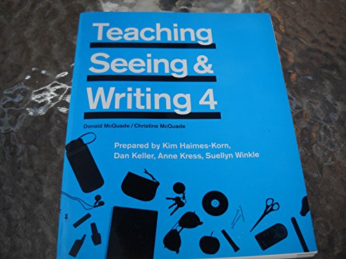Teaching and Seeing Writing 4: Donald and Christine