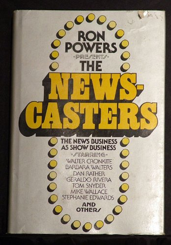 The newscasters (9780312572075) by Ron Powers
