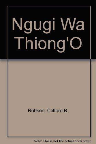 9780312572457: Ngugi Wa Thiong'O