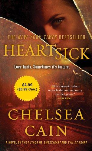 9780312572617: Heartsick (Archie Sheridan & Gretchen Lowell)
