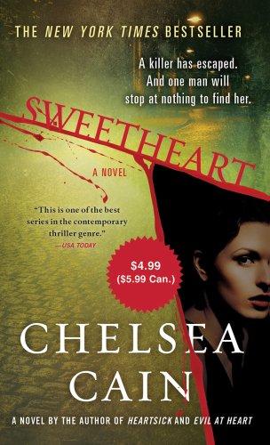 Sweetheart (Archie Sheridan & Gretchen Lowell): Chelsea Cain