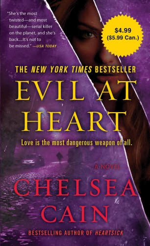 9780312572631: Evil at Heart (Archie Sheridan & Gretchen Lowell)