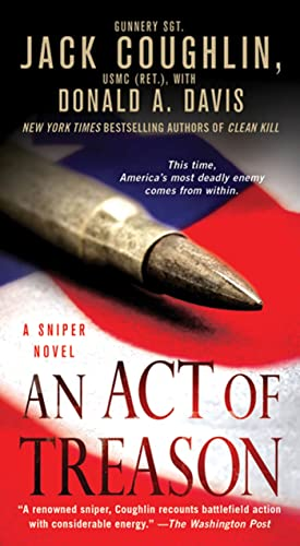 9780312572655: An Act of Treason: A Sniper Novel (Kyle Swanson Sniper Novels)