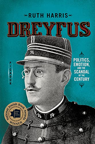 9780312572983: Dreyfus: Politics, Emotion, and the Scandal of the Century