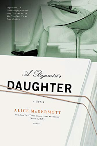 9780312573492: A Bigamist's Daughter: A Novel