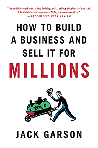 9780312573546: How to Build a Business and Sell It for Millions