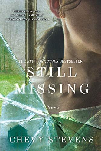 9780312573577: Still Missing: A Novel