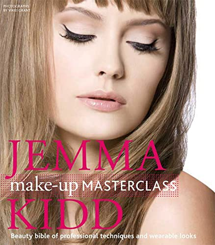 9780312573713: Jemma Kidd Make-up Masterclass: Beauty Bible of Professional Techniques and Wearable Looks