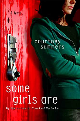 9780312573805: Some Girls Are: A Novel
