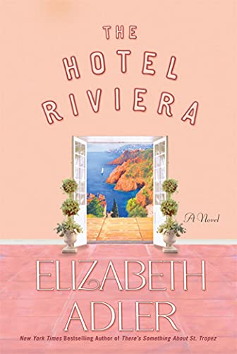9780312573898: The Hotel Riviera: A Novel