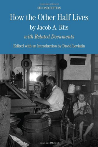 9780312574017: How the Other Half Lives: Studies Among the Tenements of New York: With Related Documents