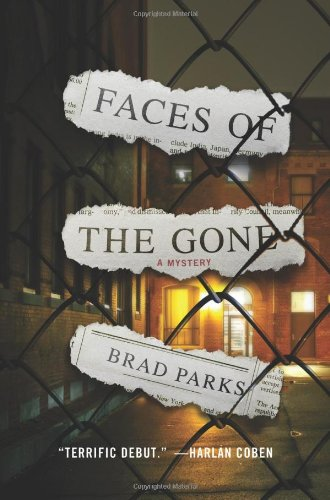 Faces of the Gone: A Mystery: Parks, Brad
