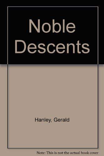 9780312576189: Noble Descents