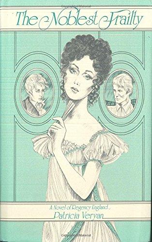 The Noblest Frailty: Veryan, Patricia