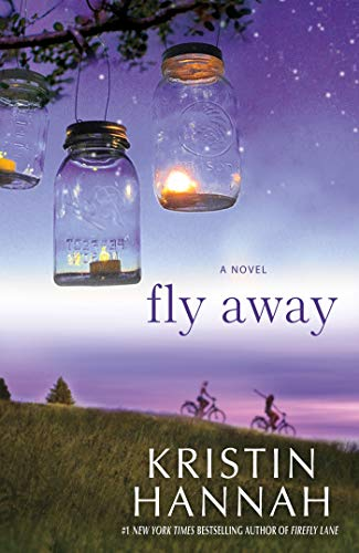 Fly Away Signed By Author: Kristin Hannah
