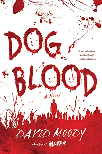 9780312577414: Dog Blood (Hater)
