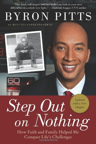 9780312577667: Step Out on Nothing: How Faith and Family Helped Me Conquer Life's Challenges
