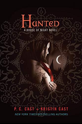 9780312577995: Hunted (House of Night)