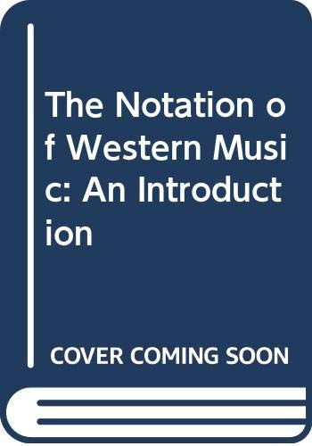 9780312579630: The Notation of Western Music: An Introduction