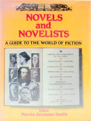 9780312579661: Novels and Novelists: A Guide to the World of Fiction