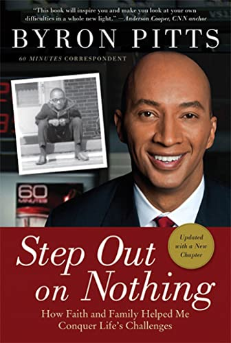 9780312579999: Step Out on Nothing: How Faith and Family Helped Me Conquer Life's Challenges