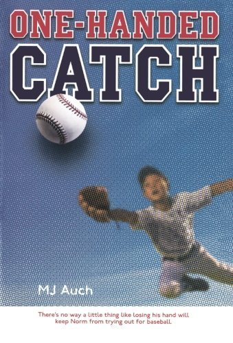 One-Handed Catch: Auch, M. J.