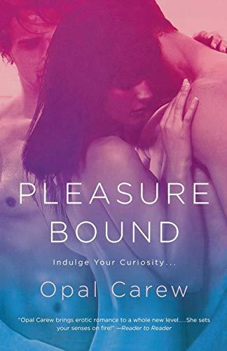 Pleasure Bound: Opal Carew