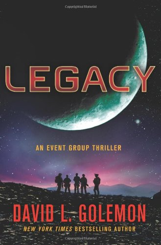 9780312580797: Legacy: An Event Group Thriller (Event Group Thrillers)