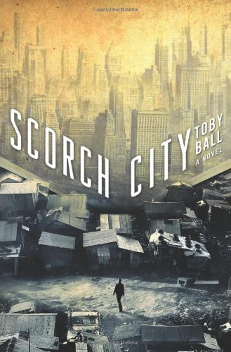 Scorch City: Ball, Toby