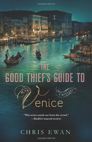 The Good Thief's Guide to Venice: Chris Ewan