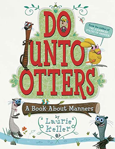 9780312581404: Do Unto Otters: A Book About Manners