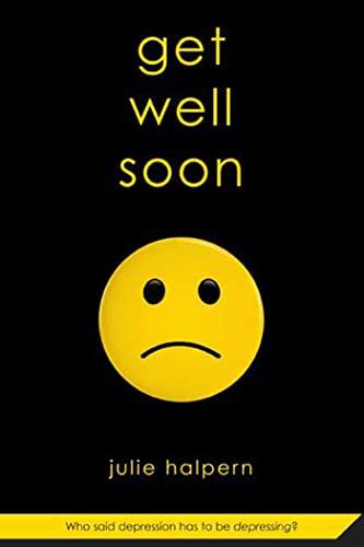 9780312581480: Get Well Soon