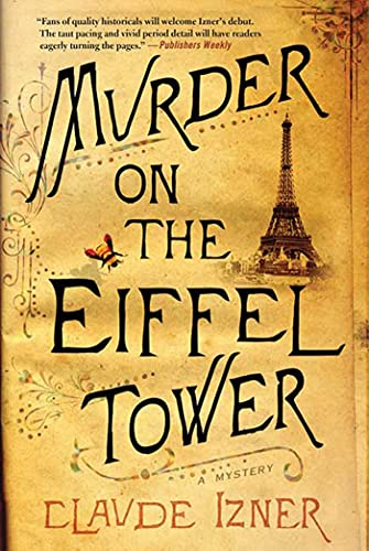 9780312581619: Murder on the Eiffel Tower: A Victor Legris Mystery (Victor Legris Mysteries)