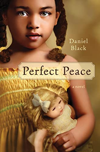 9780312582678: Perfect Peace: A Novel